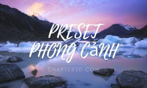 PRESET Lightroom PHONG CảNH